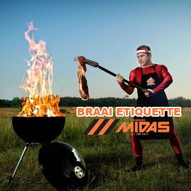 Do you know your #braai etiquette? Brushup your #knowledge by CLICKING HERE #Randburg #Midas http://bit.ly/1lx7DgF