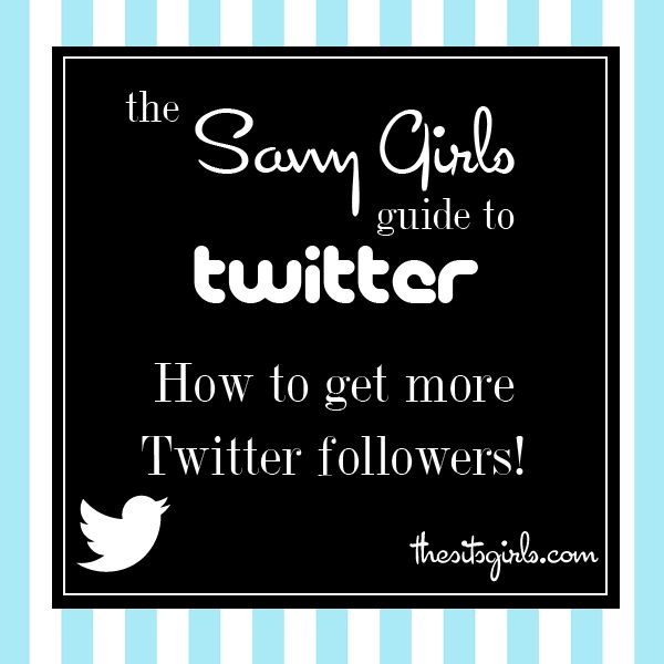 How to get followers on Twitter from TheSITSGirls.com