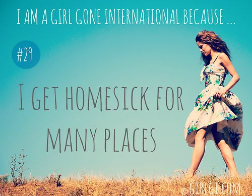 Reasons to travel overseas - because you get homesick.