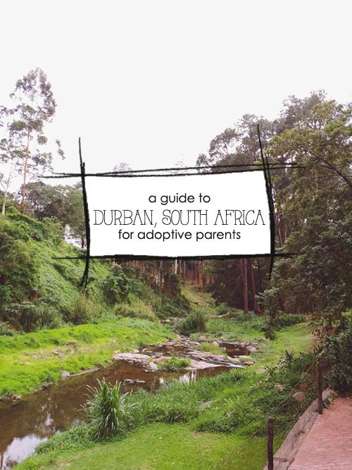 A Guide to Durban, South Africa for adoptive families