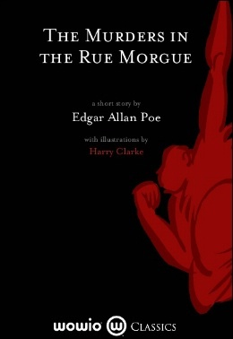 a summary of edgar allan poes the murders in the rue morgue Buy the murders in the rue morgue by edgar allan poe from amazon's fiction books store everyday low prices on a huge range of new releases and classic fiction.