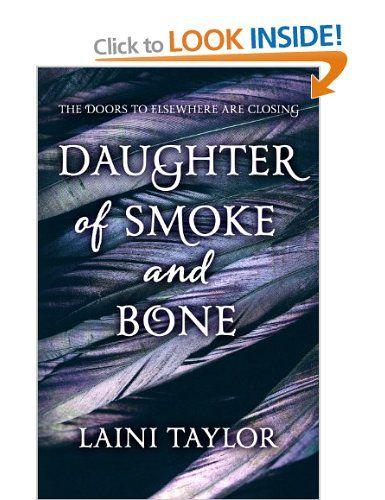 Daughter of Smoke and Bone Daughter of Smoke and Bone Trilogy: Amazon.co.uk: Laini Taylor: Books