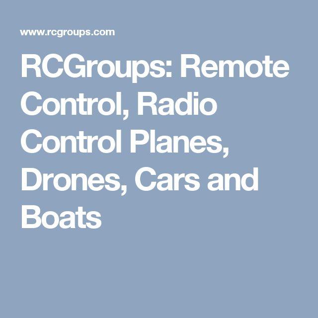 RCGroups: Remote Control, Radio Control Planes, Drones, Cars and Boats #radiocontrolplanes #radiocontroldiy