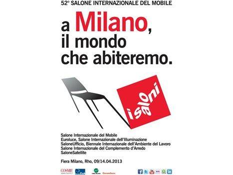 """Salone Internazionale del Mobile 2013 - """"A Milano, il mondo che abiteremo"""" #saloni2013 #milano #isaloni #adv #advertising  by BREXlab"""