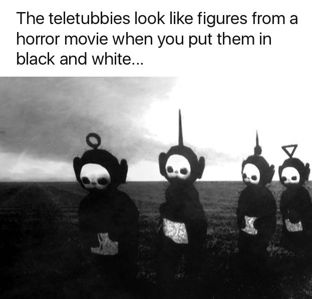 Best Teletubbies Scary Ideas On Pinterest Creepy Stuff - Teletubbies in black and white is terrifying
