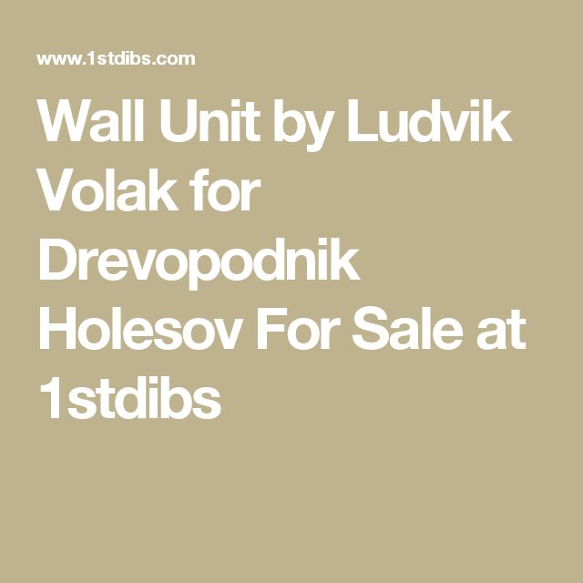 Wall Unit by Ludvik Volak for Drevopodnik Holesov For Sale at 1stdibs