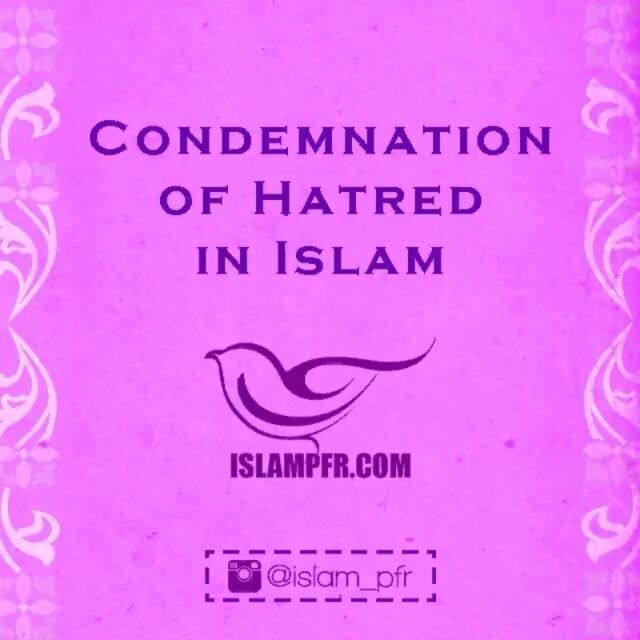Photo Clip Condemnation of hatred in Islam #Photo_clip #masaf #islam_pfr #islam #shia #ahlussunnah #christianity #ahlalbayt #ahlalbait #bible #jesus #Photo_clips #ipfr_photo_clip #racism #imam #muhammad #love #art #celebritie #black #white #women #woman