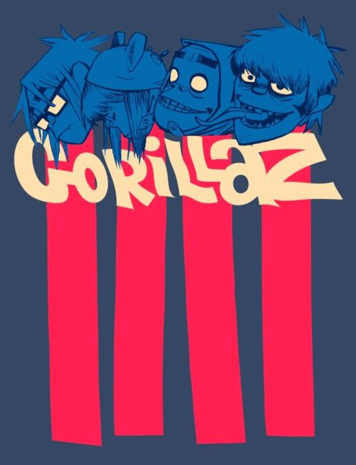 Gorillaz. I'm a fan of their music & loved the how some of their songs sound.