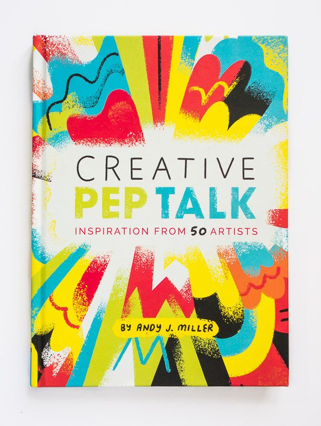 creative pep talk by andy j miller
