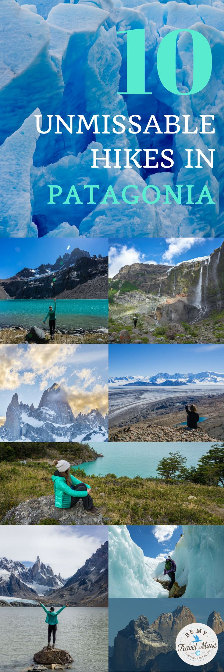 10 of the best hikes in Patagonia, ranging from well known Fitz Roy and the Torres del Paine Circuit to lesser known ones such as Refugio Frey. Trekking in Argentina and Chile. || Be My Travel Muse