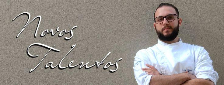 """NOVOS TALENTOS #3: Luca Laurini afirma que """"cozinhar é a melhor forma de transmitir sentimentos"""""""