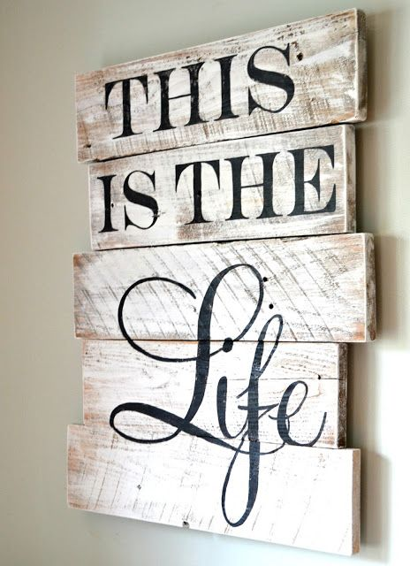 Wood Sign Design Ideas easy do it yourself wood pallet signs This Is The Life Wood Sign