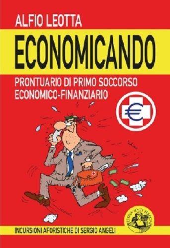 Un manuale di primo soccorso bancario per risparmiatori firmato da Alfio Leotta