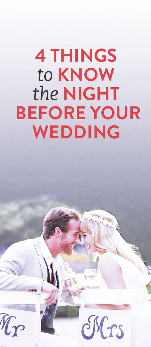 4 things to know the night before your wedding