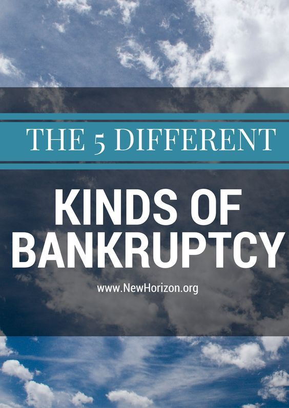 The 5 Different Kinds of Bankruptcy