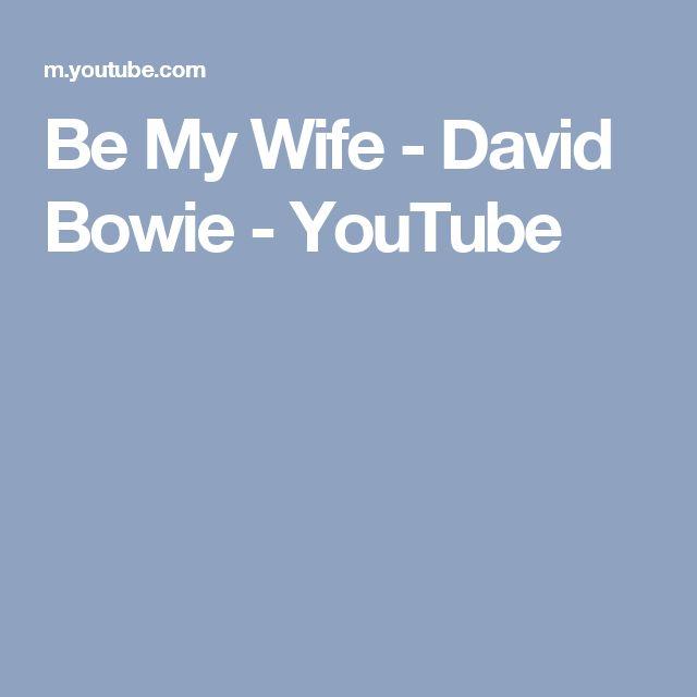 Be My Wife - David Bowie - YouTube