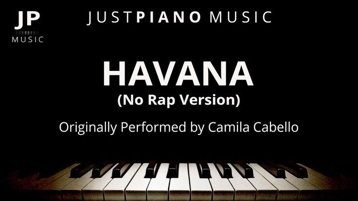 Havana [No Rap Version] (Piano Accompaniment) Camila Cabello
