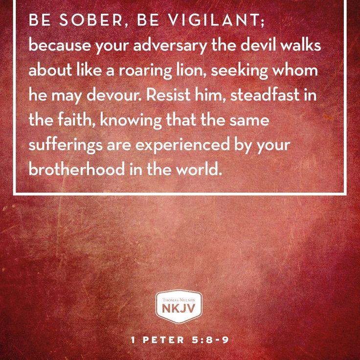 NKJV Verse of the Day: 1 Peter 5:8-9 GOD #family #limu - edwhite.iamlimu.com