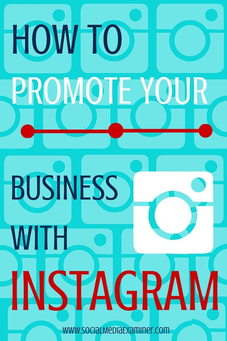 Social Media Examiner have created a great post on how to promote your business with Instagram. | localbizconnect.com | #mobilewebsite
