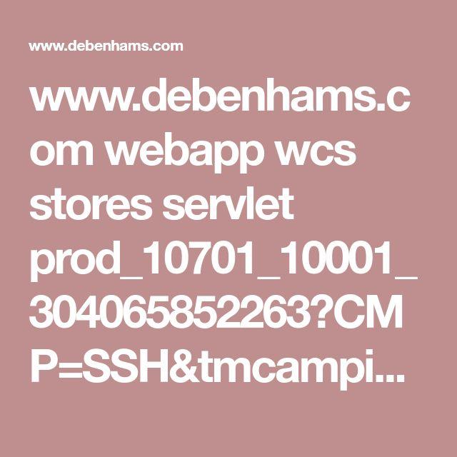 www.debenhams.com webapp wcs stores servlet prod_10701_10001_304065852263?CMP=SSH&tmcampid=28&tmad=c&sku=8457847&gclid=CjwKCAiAqIHTBRAVEiwA6TgJw7f3WJZQ0_JpqP-UjiHbRPCLhBR3MBFdZW_aqLPVzdYpw_vZZmFsShoCVokQAvD_BwE