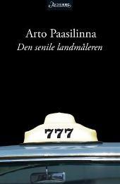 Den senile landmåleren - Arto Paasilinna