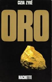 Oro - Zyke followed rumors of an exceedingly rich source of gold in Costa Rica's mountainous jungle & found them to be true. And so, surrounded by mud, snakes, malaria-carrying mosquitoes and rival prospectors, he set up a camp, peopled by ex-convicts & fugitives, to mine gold.