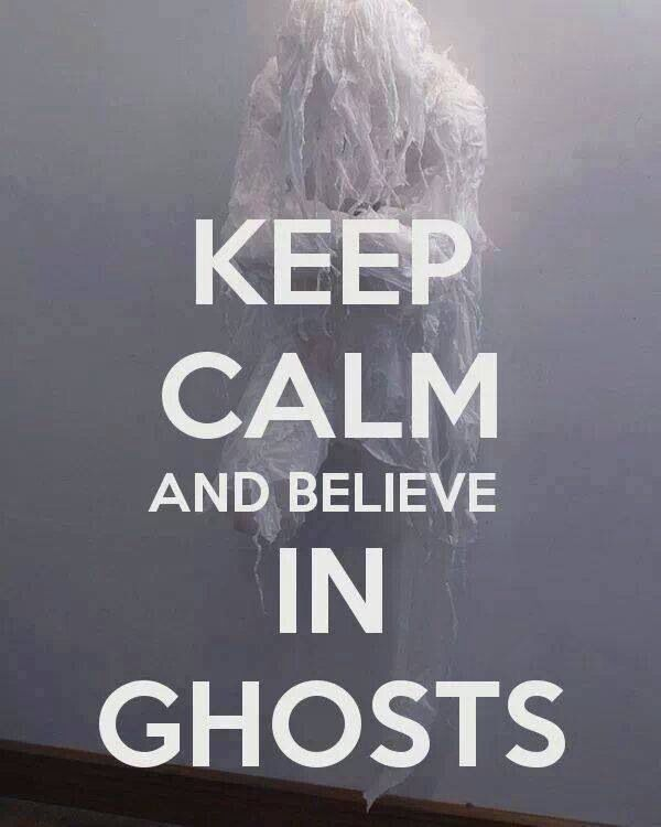 I Do Not Believe in Ghosts, But I Am Awfully Afraid of Them
