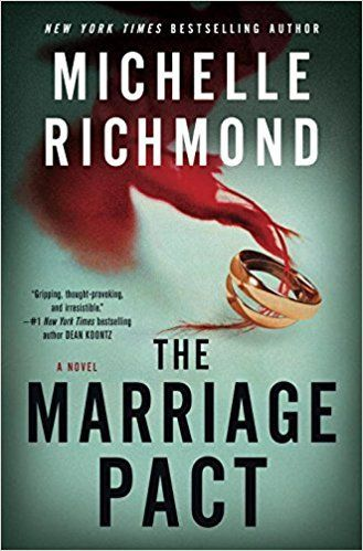 Book Review #5- �The Marriage Pact�, by Michelle Richmond