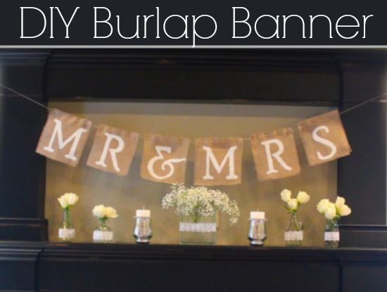 Diy Wedding Word Banners: How To Make A Mr. & Mrs. Burlap Banner