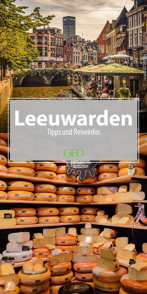 Tipps für die Kulturhauptstadt Leeuwarden