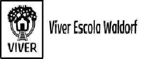 Bauru - SP Viver Escola Waldorf de Bauru Endereço : Rua Fortunato Resta, quadra 12 –   Bauru - SP Telefones:   E-mail: escolaviver@terra.com.br
