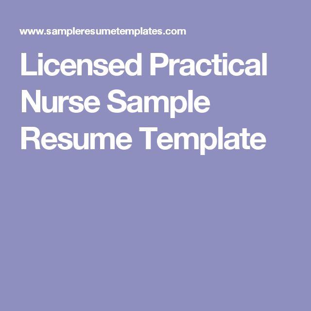 Licensed Practical Nurse Sample Resume Template