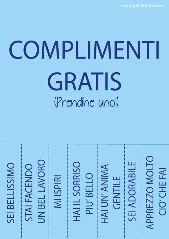 L'arte del complimento è fondamentale per coltivare le nostre relazioni. Da praticare almeno 5 volte al giorno con 5 persone differenti... e anche e soprattutto con noi stessi.