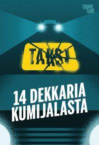 11/2014 Useita kirjailijoita - Taksi - 14 dekkaria kumijalasta, e-kirja Lataa 16.11 saakka ilmaiseksi Elisa Kirja palvelusta