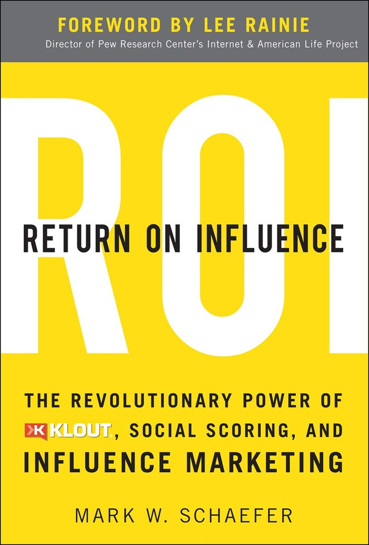 New book by Mark W Schaefer looks at how brands and communicators can identify and 'leverage' online influencers.
