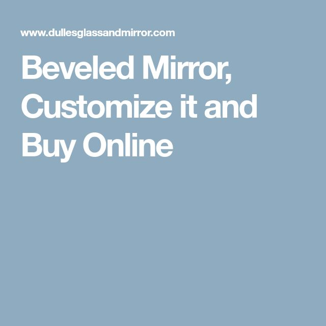Beveled Mirror, Customize it and Buy Online
