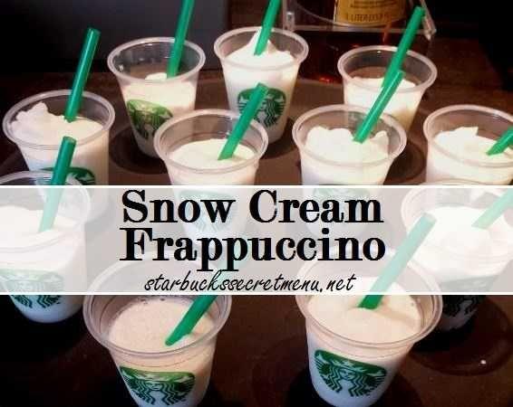 Snow Cream Frappuccino   Starbucks Secret Menu