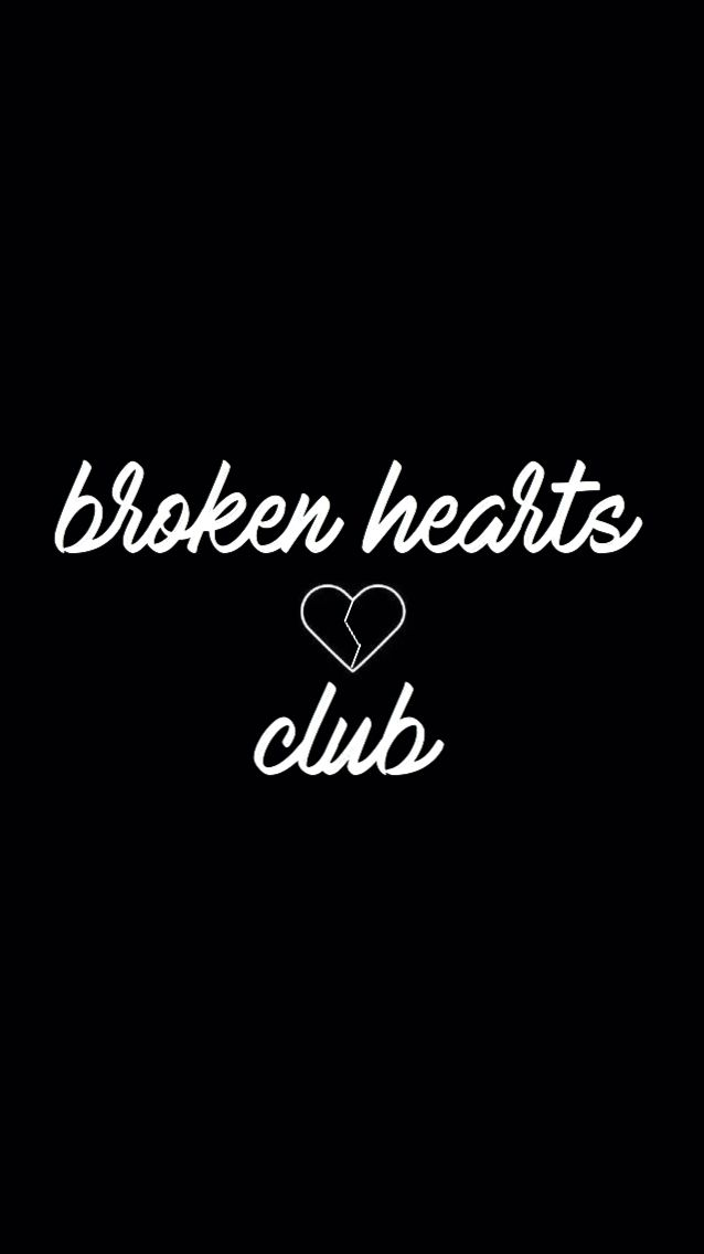 ️broken hearts club ️ in 2019 Broken heart wallpaper