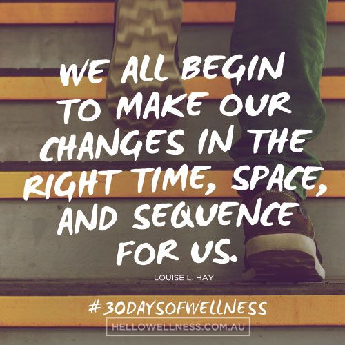 No rush - one step at a time! #‎30daysofwellness‬ ‪#‎health‬ ‪#‎wellness‬  PS. Sign up for love letters here: http://bit.ly/30DaysofWellness
