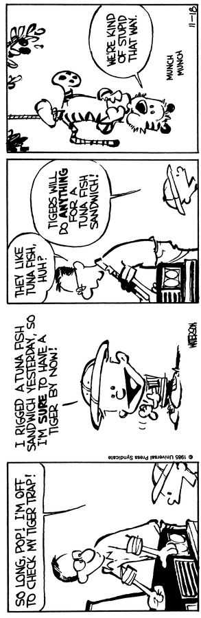 Calvin and Hobbes begins... November 18, 1985 - How to catch a tiger.