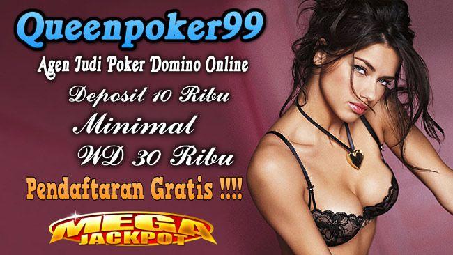 Forum Domino  Online Terpercaya  http://queenpoker99.online/forum-domino-online-terpercaya/  Forum Domino  Online Terpercaya - queenbola99 agen judi online indonesia resmi dan terpercaya , minimal deposit 10000, minimal wd 30000, bonus new member 10%.