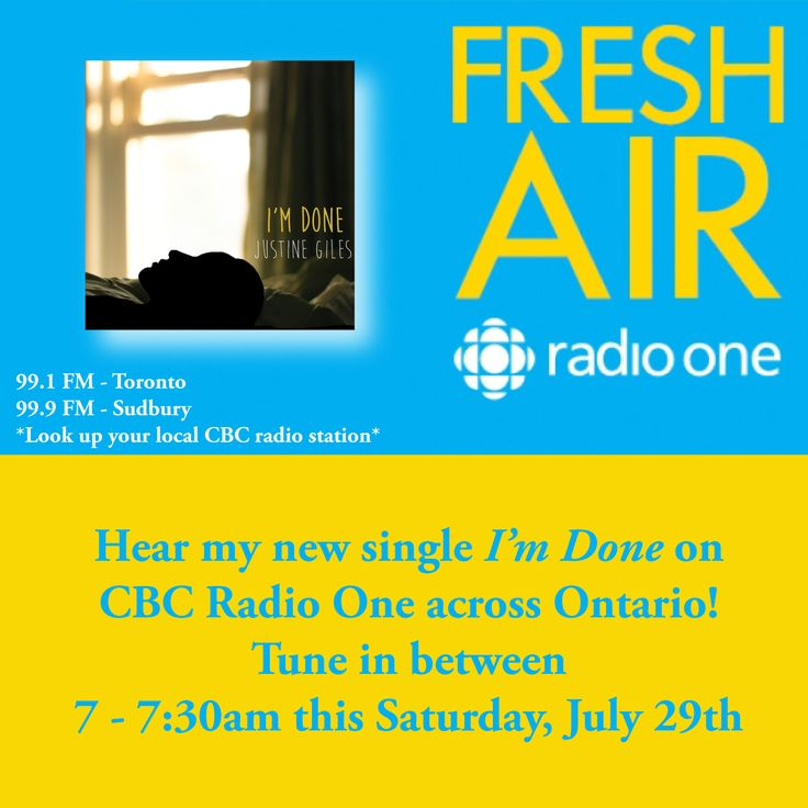 "Catch my new single ""I'm Done"" on CBC Radio One! Tune in this Saturday from anywhere across Ontario between 7 - 7:30am - it will be on the show ""Fresh Air"" in Toronto!  99.1 FM (Toronto) 99.9 FM (Sudbury) Check your local CBC Radio One listings so you know where to set your dial ;) And contact your local CBC to further request the song. #ImDone"