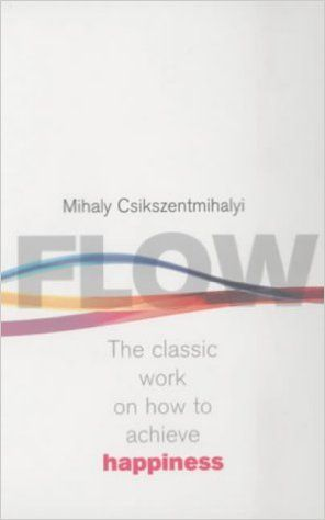 Flow: The Psychology of Happiness: The Classic Work on How to Achieve Happiness: Amazon.co.uk: Mihaly Csikszentmihalyi: 0000712657592: Books