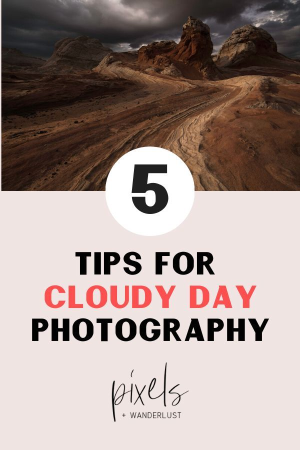 5 Ways To Take Beautiful Landscape Photos In Overcast Weather Landscape Photography Tips Photography Photography Tips