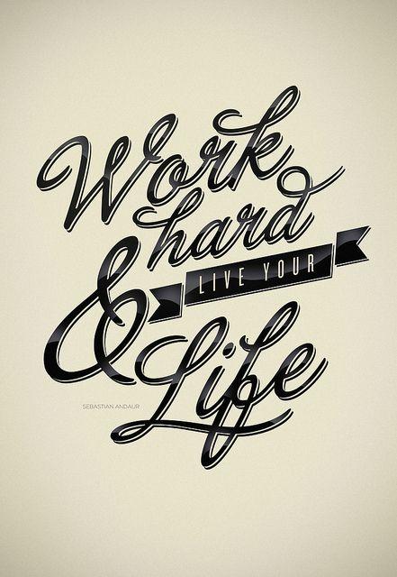 Work Hard - Everyday by Sebastián Andaur