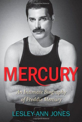 Mercury: An Intimate Biography of Freddie Mercury by Lesley-Ann Jones.  The late, the great, the irrepressible Freddie Mercury!!