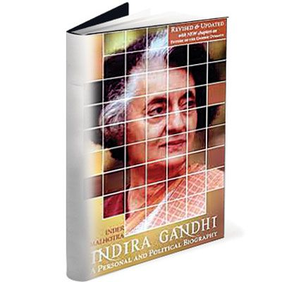 Indira Gandhi: A Personal and Political Biography Author: Inder Malhotra