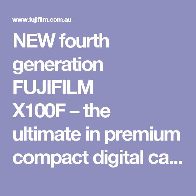 NEW fourth generation FUJIFILM X100F–the ultimate in premium compact digital cameras Fujifilm X100f Australia. Buy the Fuji X100F Black of Fujifilm X100f Silver at Australia's best price. https://www.camerasdirect.com.au/digital-cameras/fujifilm-mirrorless-cameras/fuji-x100f-cameras