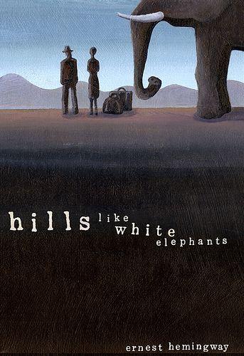 Hills like White Elephants by Ernest Hemingway...in one word...BRILLIANT!