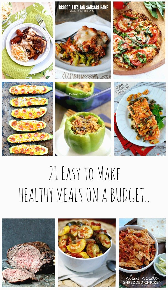 21 Easy to make Healthy Meals on a Budget